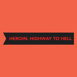 Heroin-Highway-To-Hell-thumbnail