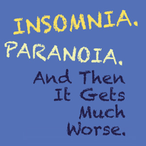 Insomnia-Paranoia-And-Then-It-Gets-Much-Worse-Thumbnail