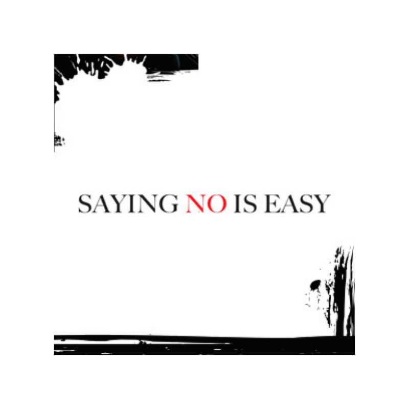 Saying No is Easy thumbnail